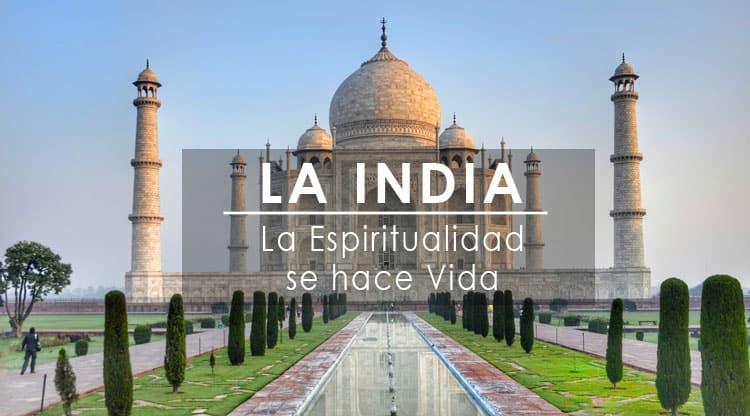 VIAJE A INDIA DEL 25 DE AGOSTO AL 04 DE SEPTIEMBRE 2018